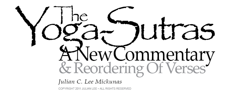 "Logo for ""The Yoga Sutras, A New Commentary"" by Julian Lee"